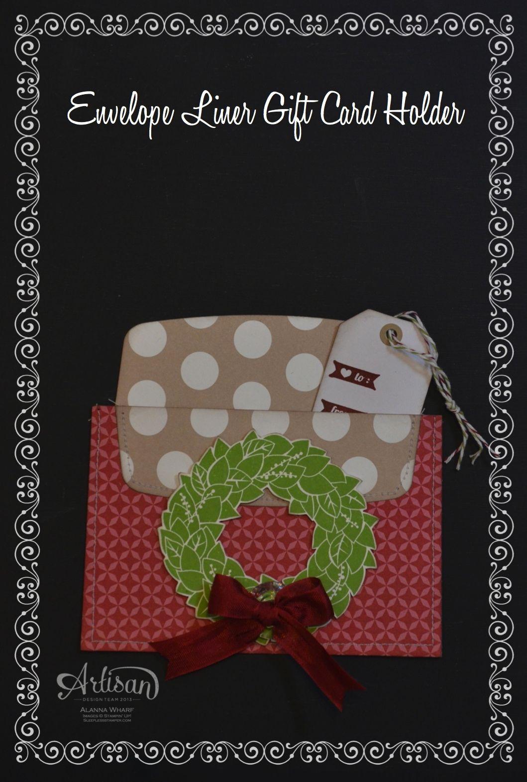 Artisan Wednesday Wow ~ Envelope Gift Card Liner ~ Sleepless Stamper
